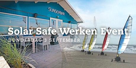Solar Safe Werken Event | Ochtend tickets