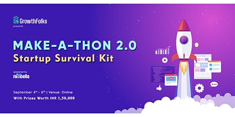 Make-a-Thon 2.0 | Build a Startup Survival Kit tickets