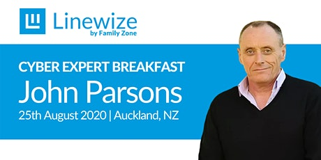 Cyber Expert Breakfast Auckland: John Parsons - Lessons From Lockdown tickets