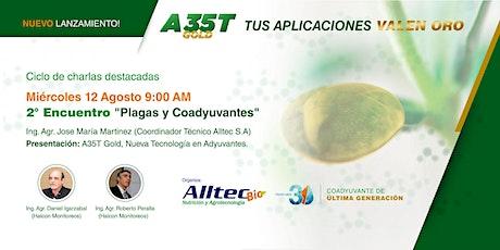"""2° Encuentro """"Plagas y Coadyuvantes"""" ALLTEC entradas"""