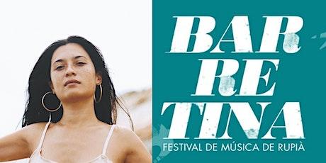 Uma  - Barretina Festival de Música de Rupià 2020 entradas