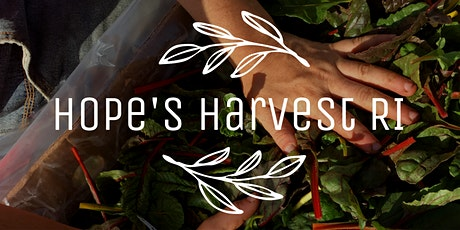 Gleaning Trip with Hope's Harvest RI Friday, August 14th 10 - 1PM tickets
