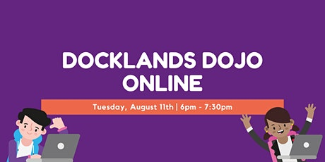 Docklands Dojo online - August 11th tickets