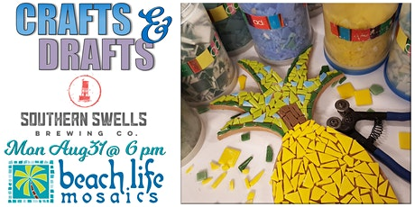 Crafts & Drafts - Southern Swells tickets