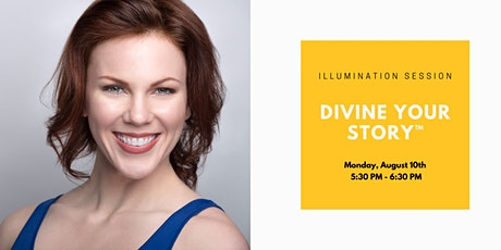 Illumination Session: Divine Your Story™ tickets