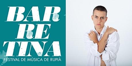 Clara Peya - Barretina Festival de Música de Rupià 2020 entradas