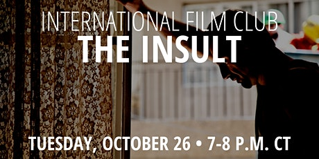 International Film Club: The Insult tickets