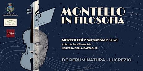 Montello in Filosofia | De rerum natura biglietti