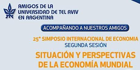 25° SIMPOSIO INTERNACIONAL DE ECONOMÍA Segunda sesión billets