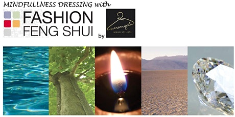 MINDFULLNESS  DRESSING  with Fashion Feng Shui (info Workshop) tickets