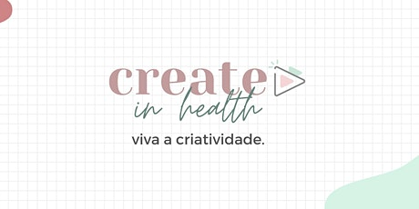 Create in Health ingressos