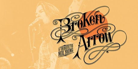 Broken Arrow (Neil Young tribute) tickets