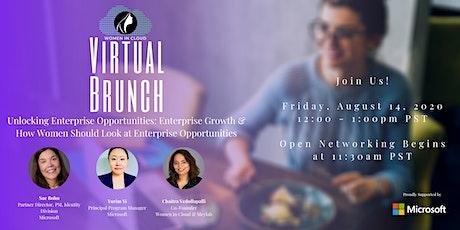 Virtual Brunch: Unlocking Enterprise Opportunities & Enterprise Growth tickets