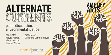 Alternate Currents Panel Discussion: Environmental Justice tickets