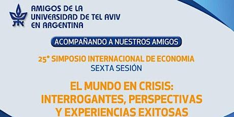 25° SIMPOSIO INTERNACIONAL DE ECONOMÍA: Sexta sesión ingressos