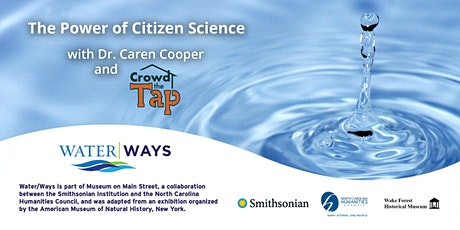 The Power of Citizen Science with Dr. Caren Cooper and Crowd the Tap tickets