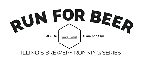 Beer Run - Pilot Project Brewing| Part of  2020 IL Brewery Running Series tickets