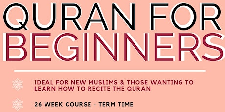 Learn to Recite Quran (New Muslims & Beginners) tickets