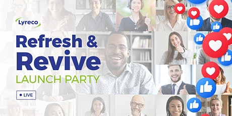 Lyreco's Refresh & Revive Launch Party tickets