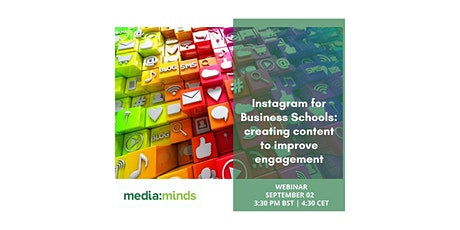 Instagram for Business Schools:  content to improve organic engagement tickets
