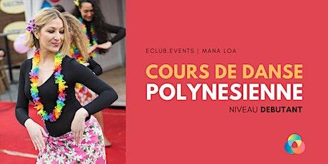 Cours de Danse Polynésienne   Débutant billets