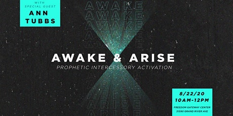 Awake & Arise: Prophetic Intercessory Activation tickets