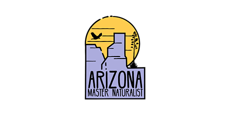 AZ Master Naturalist Online Learning Events tickets