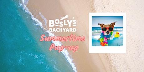 Summertime Pup-up tickets