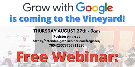 Google Webinar: Reach Customers Online with Google tickets