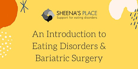 An Introduction to Eating Disorders & Bariatric Surgery tickets