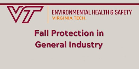 Fall Protection in General Industry:  TTT Module 2 Only tickets