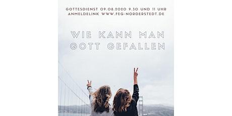 Gottesdienst 09.08.2020, 11:00 Uhr Tickets