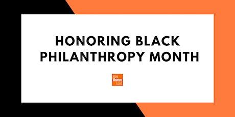 Honoring Black Philanthropy Month tickets