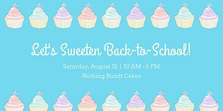 Let's Sweeten Back-to-School! tickets