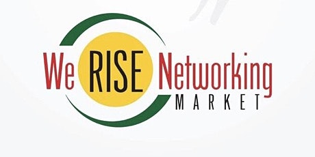 We RISE Networking Market September 19th tickets