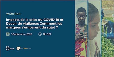 Impacts de la crise du COVID-19 et Devoir de vigilance: s'emparer du sujet billets