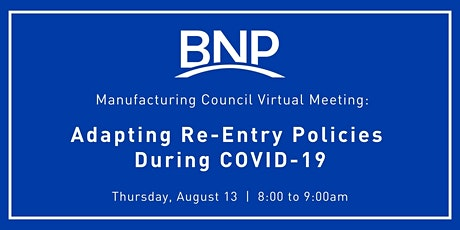 Manufacturing  Council Hosts:  Adapting Re-Entry Policies During COVID-19 tickets