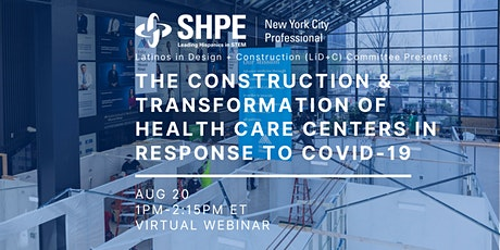 Construction & Transformation of Health Care Centers in Response to COVID19 tickets