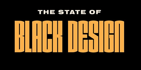 The State of Black Design tickets