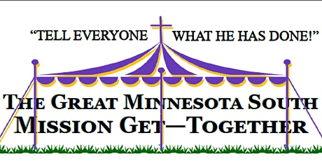 The Great Minnesota South Mission Get Together tickets
