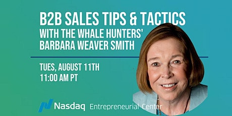 B2B Sales Tips & Tactics with The Whale Hunters' Barbara Weaver Smith tickets