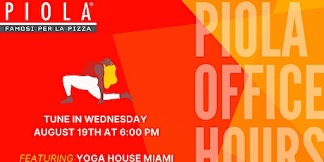 Piola's Office Hours tickets