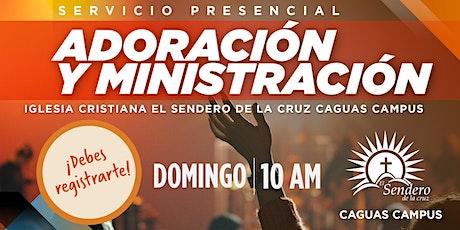 Servicio de Adoración y Ministración Caguas Campus - 10:00am Agosto 9, 2020 tickets