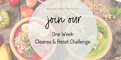 One Week Cleanse and Reset Challenge tickets