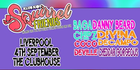 Klub Kids LIVERPOOL presents SQUIRREL FRIENDS (all ages) tickets