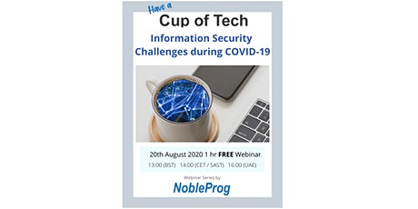 Cup of Tech: Information Security during COVID-19 tickets
