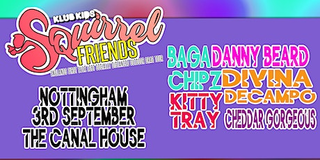 Klub Kids NOTTINGHAM presents SQUIRREL FRIENDS (ages 18+) tickets