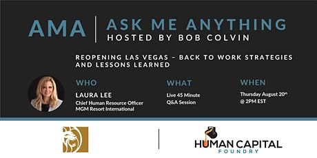 AMA- Ask Me Anything- with Laura Lee of MGM Resort International tickets
