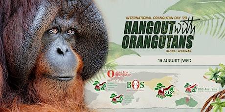 International Orangutan Day with Borneo Orangutan Survival entradas