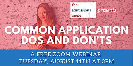 COMMON APPLICATION DOs and DON'Ts - August 11th tickets